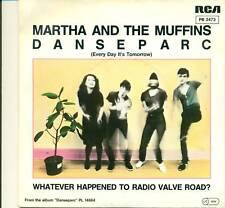 "MARTHA AND THE MUFFINS - DANSEPARC WHITE PROMO 7"" S4162"