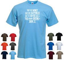 """Bmw X1-hommes drôles voiture cadeau t-shirt - """"ils disent que l'argent ne peut acheter le bonheur..."""""""