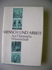 Mensch und Arbeit Aus Österreichs Wissenschaft 1973 Arbeitskultur Wertschätzung