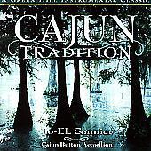 Cajun Tradition by Jo-El Sonnier (CD, 2001, Green Hill Productions)