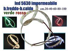 Strisce led 5630smd impermeabili di cm.20-40-60-80 in vari colori DC12 volt