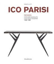 Ico Parisi. Design. Catalogo ragionato 1936-1960. Ediz. i... - Lietti Roberta