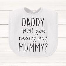 Daddy Will You Marry My Mummy? Baby Bib Funny Gift Present Wedding Proposal
