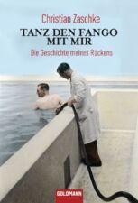Tanz den Fango mit mir von Christian Zaschke (2011, Taschenbuch) UNGELESEN