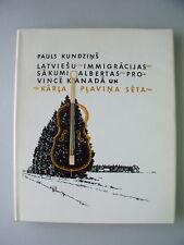 Latviesu Immigracijas Sakumi Albertas Province Kanada