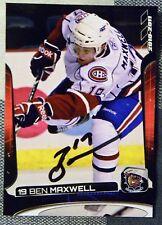 Montreal Canadiens Ben Maxwell Signed 10/11 Hamilton Bulldogs SGA Card Auto
