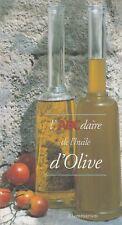 L'ABCDAIRE DE L'HUILE D'OLIVE / N. DE BARRY /FLAMMARION