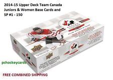 2014-15 14/15 Upper Deck UD Team Canada Juniors Women #1 - 100 SP #101 - 150
