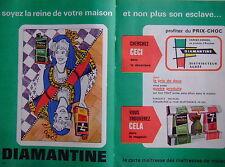 PUBLICITÉ 1964 DIAMANTINE FAIT BRILLER SANS EFFORT SOYEZ REINE DE VOTRE MAISON