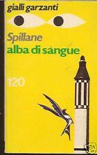 GIALLO GARZANTI n°120-SPILLANE -ALBA DI SANGUE 1977 - N07