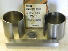 DODGE TAXD10 X 4-15/16 250422 STRAIGHT BORE BUSHING NIB
