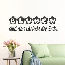 """Wandtattoo Spruch """"Blumen sind..."""" Lächeln Pflanzen Wandaufkleber Wandsticker"""