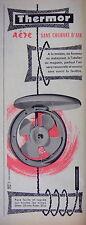 PUBLICITÉ 1959 THERMOR AÉRE SANS COURANT D'AIR MAISON BUREAU RESTAURANT ATELIER