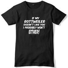 Si mi Rottweiler no como tú me probablemente no ya sea hombre camiseta