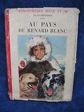 AU PAYS DU RENARD BLANC / OLAF SWENSON  / EDITIONS G.P. / BIBLIO. ROUGE ET OR