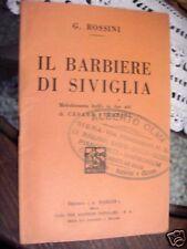Libretto IL BARBIERE DI SIVIGLIA G. ROSSINI BARION 1934 L4
