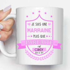 """Mug, Tasse Personnalisable """"Je suis une Marraine plus que..."""" + Prénom (MUG019)"""