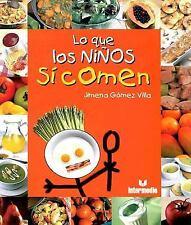 Lo que los ninos si comen (Spanish Edition)