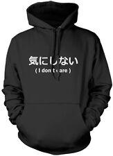 Non mi interessa-giapponese Scrittura Divertente Unisex Felpa Con Cappuccio