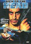 Kick To the Head (2003, DVD)