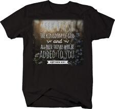 Seek First Kingdom of God Mattew 6:33 Bible Scripture Verse Psalm Tshirt