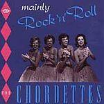 The Chordettes - Mainly Rock'n'Roll (CDCHD 934)