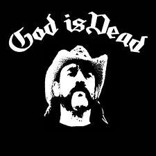 Lemmy Kilmister T-Shirt GOD IS DEAD Motorhead Heavy Metal music Ace of Spades