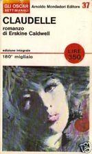 E.Caldwell # CLAUDELLE # Mondadori 1966 # 1A EDIZIONE