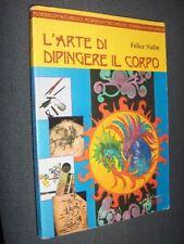 L'ARTE DI DIPINGERE IL CORPO TATUAGGIO MORBIDO 1997 BM