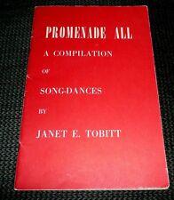 Promenade All Compilation of Song-Dances Janet Tobitt (1947)  Square Dances +