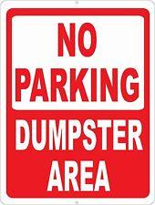 No Parking Dumpster Area Sign. Size Options. Garbage Dumping Trash Disposal