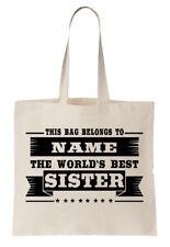 Personalizado Bolsa Shopper del mundo mejor hermana SIS Familiar Regalo Cool