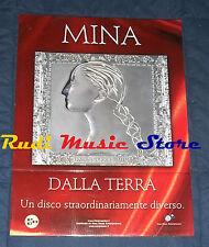 CARTONATO PROMO MINA DALLA TERRA 41 X 30,3 NO cd dvd vhs lp live