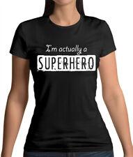 I'm actually a superhero - Womens T-Shirt - Comic - Geek - Costume - Funny