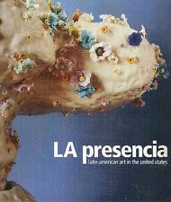 LA Presencia Latin American Art in the United States