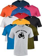 Born To Ride Vespa Scooter  Motorbike Bike Biker Racer Funny Gift T Shirt