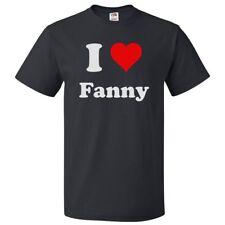 I Love Fanny T shirt I Heart Fanny Tee