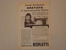 advertising Pubblicità 1958 MACCHINA PER CUCIRE BORLETTI SUPERAUTOMATICA