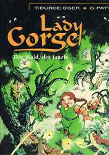Lady Gorge Band 1 Der Wald, der tanzte SC