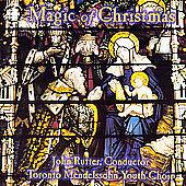 The Magic of Christmas by John Rutter, Toronto Mendelssohn Youth Choir, Russell