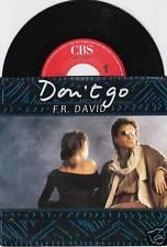 F.R. DAVID Don't Go 45/DUTCH/PIC