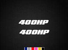 "400 HP / HORSEPOWER VINYL 2X 5"" DECAL STICKER STICKERS (Choose Color)"
