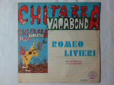 """ROMEO LIVIERI Chitarra vagabonda 7"""" FOLK PUGLIA"""