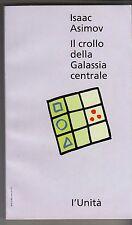 IL CROLLO DELLA GALASSIA CENTRALE - Isaac Asimov - 1993