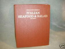 ITALIAN SEAFOOD & SALAD & MORE COOKBOOK  1985 LG HC