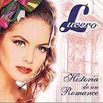 Lucero Historia De Un Romance CD
