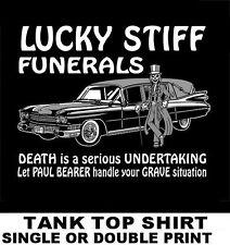 LUCKY STIFF FUNERALS PALLBEARER UNDERTAKER SKELETON HEARSE SKULL TANK TOP SHIRT