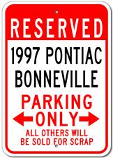 1997 97 PONTIAC BONNEVILLE Parking Sign