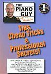Vol. 1 - The Piano Guy: Tips, Cheap Tricks & Professional Secrets, Good DVD, Sco