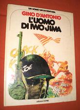 GINO D'ANTONIO UOMO DI IWO JIMA 1978 CEPIM AVVENTURA 16 BONELLI